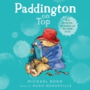 Paddington on Top - eAudiobook