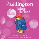 Paddington Takes the Test - eAudiobook