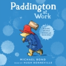 Paddington at Work - eAudiobook