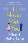 If I Never Met You - Book