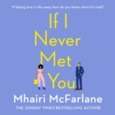 If I Never Met You - eAudiobook