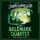 The Spellcoats (The Dalemark Quartet, Book 3) - eAudiobook