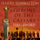 Fire and Sword (Throne of the Caesars, Book 3) - eAudiobook