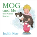 Mog and Me and Other Stories - Book
