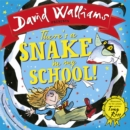 There's a Snake in My School! (Read aloud by David Walliams) - eBook