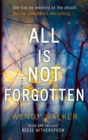 All Is Not Forgotten - eBook