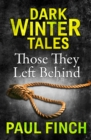 Those They Left Behind (Dark Winter Tales) - eBook