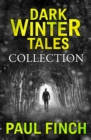 Dark Winter Tales: a collection of horror short stories (Dark Winter Tales) - eBook