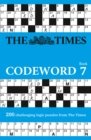 The Times Codeword 7 : 200 Cracking Logic Puzzles - Book