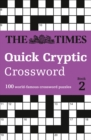 The Times Quick Cryptic Crossword book 2 : 100 World-Famous Crossword Puzzles - Book