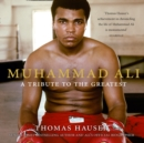 Muhammad Ali: A Tribute to the Greatest - eAudiobook