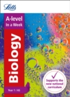 A -level Biology Year 1 (and AS) In a Week : Ideal for Home Learning, 2021 Assessments and 2022 Exams - Book