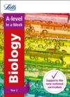 A -level Biology Year 2 In a Week : Ideal for Home Learning, 2021 Assessments and 2022 Exams - Book