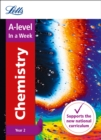 A -level Chemistry Year 2 In a Week : Ideal for Home Learning, 2021 Assessments and 2022 Exams - Book