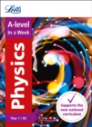 A -level Physics Year 1 (and AS) In a Week : Ideal for Home Learning, 2021 Assessments and 2022 Exams - Book
