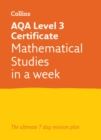 AQA Level 3 Certificate Mathematical Studies: In a Week : Ideal for Home Learning, 2021 Assessments and 2022 Exams - Book