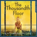 The Thousandth Floor - eAudiobook