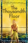 The Thousandth Floor - Book