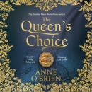 The Queen's Choice - eAudiobook