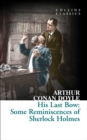 His Last Bow : Some Reminiscences of Sherlock Holmes - Book