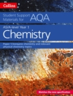 AQA A Level Chemistry Year 1 & AS Paper 1 : Inorganic Chemistry and Relevant Physical Chemistry Topics - Book