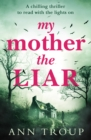 My Mother, The Liar - eBook