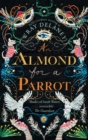 An Almond for a Parrot - Book