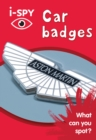i-SPY Car badges : What Can You Spot? - Book
