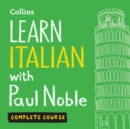 Learn Italian with Paul Noble for Beginners - Complete Course : Italian Made Easy with Your 1 Million-Best-Selling Personal Language Coach - eAudiobook