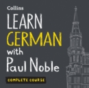 Learn German with Paul Noble for Beginners - Complete Course : German Made Easy with Your 1 Million-Best-Selling Personal Language Coach - eAudiobook