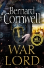 War Lord (The Last Kingdom Series, Book 13)