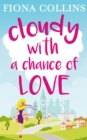 Cloudy with a Chance of Love - eBook