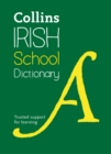 Irish School Dictionary : Trusted Support for Learning - Book