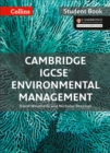 Cambridge IGCSE (R) Environmental Management Student Book : Powered by Collins Connect, 1 Year Licence - Book