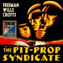 The Pit-Prop Syndicate - eAudiobook