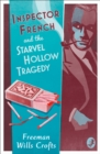 Inspector French and the Starvel Hollow Tragedy (Inspector French Mystery, Book 3) - eBook