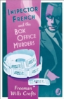 Inspector French and the Box Office Murders (Inspector French Mystery, Book 5) - eBook