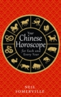 Your Chinese Horoscope for Each and Every Year - eBook