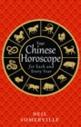 Your Chinese Horoscope for Each and Every Year - Book