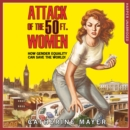 Attack of the 50 Ft. Women - eAudiobook