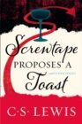 Screwtape Proposes a Toast - Book