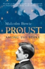Proust Among the Stars: How To Read Him; Why Read Him? - eBook