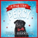 A Pug Like Percy - eAudiobook
