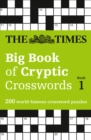 The Times Big Book of Cryptic Crosswords Book 1 : 200 World-Famous Crossword Puzzles - Book