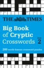 The Times Big Book of Cryptic Crosswords 2 : 200 World-Famous Crossword Puzzles - Book