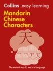 Collins Easy Learning Mandarin Chinese Characters : Trusted Support for Learning - Book