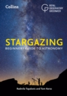 Collins Stargazing : Beginners Guide to Astronomy - Book