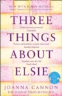 Three Things About Elsie: Longlisted for the Women's Prize for Fiction - eBook