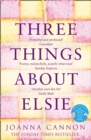 Three Things About Elsie - Book