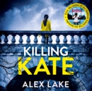Killing Kate - eAudiobook
